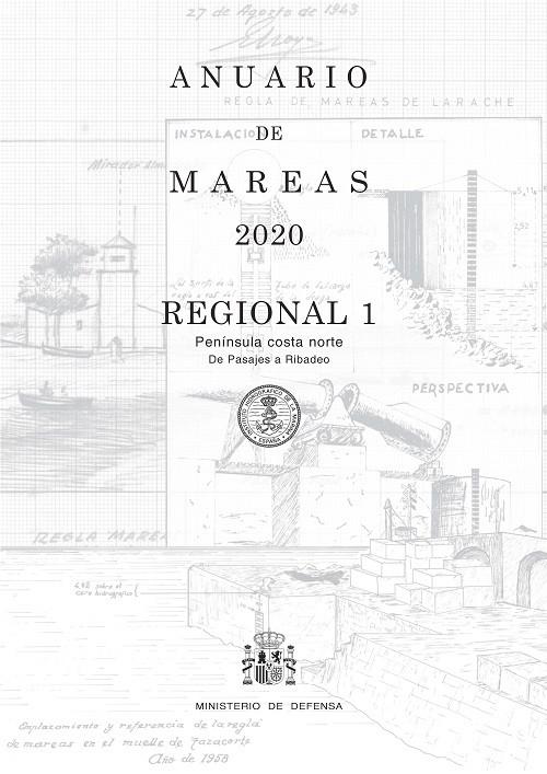 ANUARIO DE MAREAS REGIONAL 1. PENÍNSULA COSTA NORTE. DE PASAJES A RIBADEO. 2020