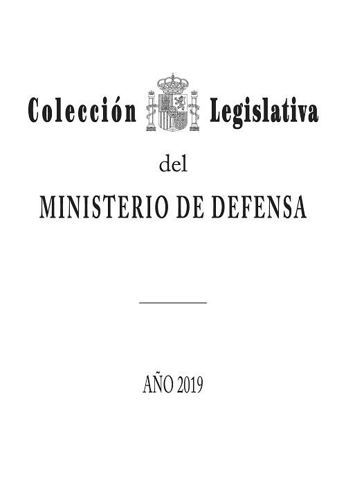 Colección Legislativa del Ministerio de Defensa. Año 2019