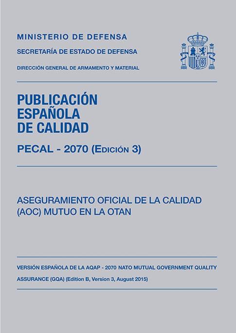 PECAL 2070 (EDICIÓN 3). ASEGURAMIENTO OFICIAL DE LA CALIDAD (AOC) MUTUO EN LA OTAN