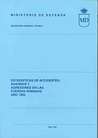 ESTADÍSTICA DE ACCIDENTES, SUICIDIOS Y AGRESIONES EN LAS FUERZAS ARMADAS 1992