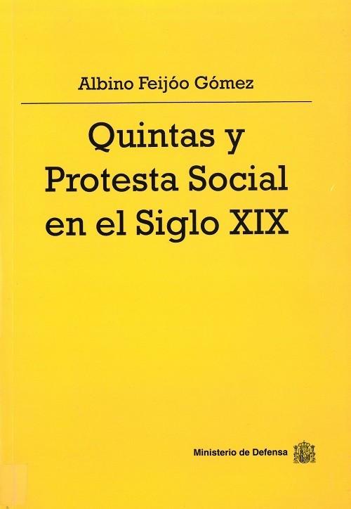 QUINTAS Y PROTESTA SOCIAL EN EL SIGLO XIX