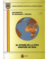 FUTURO DE LA OTAN DESPUÉS DE RIGA, EL