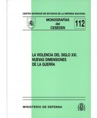 VIOLENCIA DEL SIGLO XXI: NUEVAS DIMENSIONES DE LA GUERRA