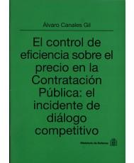 EL CONTROL DE EFICIENCIA SOBRE EL PRECIO DE LA CONTRATACIÓN PÚBLICA: EL INCIDENTE DE DIÁLOGO COMPETITIVO