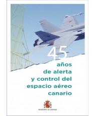 45 AÑOS DE ALERTA Y CONTROL DEL ESPACIO AÉREO CANARIO