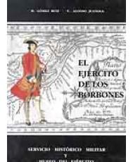 EL EJÉRCITO DE LOS BORBONES III, TROPAS DE ULTRAMAR S. XVIII (2 vols.)