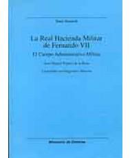 REAL HACIENDA MILITAR DE FERNANDO VII, LA