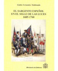 SARGENTO ESPAÑOL EN EL SIGLO DE LAS LUCES (1685-1760), EL