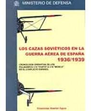 CAZAS SOVIÉTICOS EN LA GUERRA AÉREA DE ESPAÑA (1936-1939), LOS