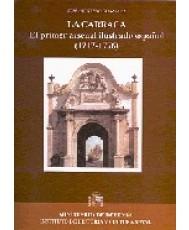 CARRACA. EL PRIMER ARSENAL ILUSTRADO ESPAÑOL (1717-1776), LA
