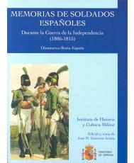 MEMORIAS DE SOLDADOS ESPAÑOLES: DURANTE LA GUERRA DE LA INDEPENDENCIA (1806-1815): DINAMARCA-RUSIA-ESPAÑA