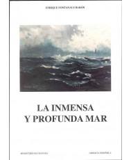 INMENSA Y PROFUNDA MAR, LA