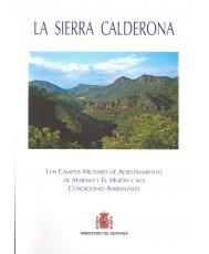 SIERRA CALDERONA: EL CAMPO MILITAR DE ADIESTRAMIENTO DE MARINES Y EL MOJÓN Y SUS CONDICIONES AMBIENTALES, LA