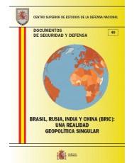 BRASIL, RUSIA, INDIA Y CHINA (BRIC): UNA REALIDAD GEOPOLÍTICA SINGULAR
