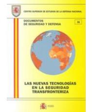 LAS NUEVAS TECNOLOGÍAS EN LA SEGURIDAD TRANSFRONTERIZA