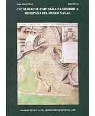 CATÁLOGO DE CARTOGRAFÍA HISTÓRICA DE ESPAÑA DEL MUSEO NAVAL