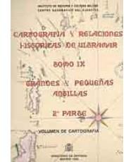 CARTOGRAFÍA Y RELACIONES HISTÓRICAS DE ULTRAMAR. GRANDES Y PEQUEÑAS ANTILLAS