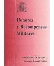 HONORES Y RECOMPENSAS MILITARES