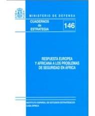 RESPUESTA EUROPEA Y AFRICANA A LOS PROBLEMAS DE SEGURIDAD EN ÁFRICA