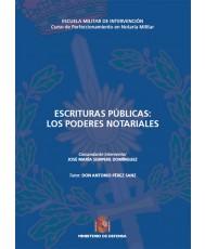 ESCRITURAS PÚBLICAS: LOS PODERES NOTARIALES