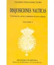 DISQUISICIONES NÁUTICAS. CONFORMACIÓN, ADORNO Y ARMAMENTO DE NAVES ANTIGUAS