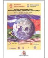 SEGURIDAD GLOBAL Y POTENCIAS EMERGENTES EN UN MUNDO MULTIPOLAR