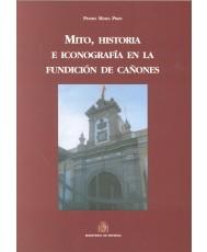 MITO, HISTORIA E ICONOGRAFÍA EN LA FUNDICIÓN DE CAÑONES