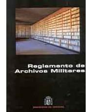 REGLAMENTO DE ARCHIVOS MILITARES