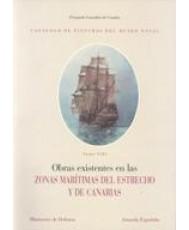 CATÁLOGO DE PINTURAS DEL MUSEO NAVAL. OBRAS EXISTENTES EN LAS ZONAS MARÍTIMAS DEL ESTRECHO Y DE CANARIAS