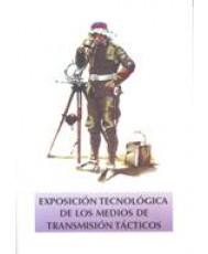 EXPOSICIÓN TECNOLÓGICA DE LOS MEDIOS DE TRANSMISIÓN TÁCTICOS
