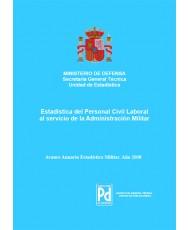 ESTADÍSTICA DEL PERSONAL CIVIL LABORAL AL SERVICIO DE LA ADMINISTRACIÓN MILITAR 2008