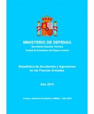 ESTADÍSTICA DE ACCIDENTES Y AGRESIONES EN LAS FUERZAS ARMADAS 2010