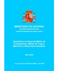 ESTADÍSTICA DEL PERSONAL MILITAR DE COMPLEMENTO, MILITAR DE TROPA Y MARINERÍA Y RESERVISTA VOLUNTARIO 2010