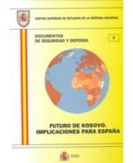 FUTURO DE KOSOVO: IMPLICACIONES PARA ESPAÑA