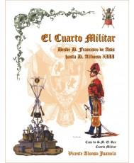 EL CUARTO MILITAR. DESDE D. FRANCISCO DE ASÍS HASTA D. ALFONSO XIII