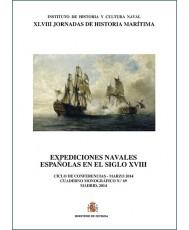 EXPEDICIONES NAVALES ESPAÑOLAS EN EL SIGLO XVIII. CUADERNO MONOGRÁFICO Nº 69