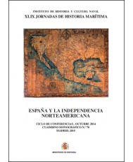 ESPAÑA Y LA INDEPENDENCIA NORTEAMERICANA. CUADERNO MONOGRÁFICO Nº 70