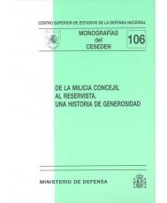 DE LA MILICIA CONCEJIL AL RESERVISTA: UNA HISTORIA DE GENEROSIDAD