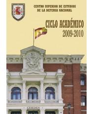 CENTRO SUPERIOR DE ESTUDIOS DE LA DEFENSA NACIONAL: CICLO ACADÉMICO 2009-2010