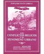 CONFLICTOS BÉLICOS Y EL FENÓMENO URBANO
