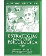 ESTRATEGIAS PARA LA ACCIÓN PSICOLÓGICA