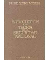 INTRODUCCIÓN A LA TEORÍA DE LA SEGURIDAD NACIONAL