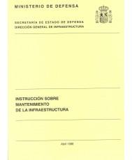 INSTRUCCIÓN SOBRE MANTENIMIENTO DE LA INFRAESTRUCTURA