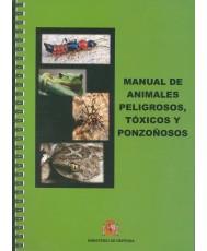 MANUAL DE ANIMALES PELIGROSOS, TÓXICOS Y PONZOÑOSOS