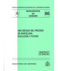 DÉCADA DEL PROCESO DE BARCELONA: EVOLUCIÓN Y FUTURO