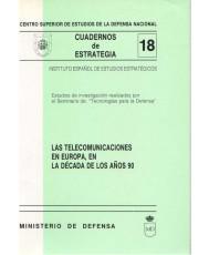 TELECOMUNICACIONES EN EUROPA, EN LA DÉCADA DE LOS AÑOS 90, LAS