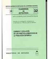 CAMBIOS Y EVOLUCIÓN DE LOS HÁBITOS ALIMENTICIOS DE LA POBLACIÓN ESPAÑOLA