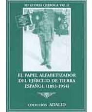 El papel alfabetizador del Ejercito de Tierra español 1893 1954