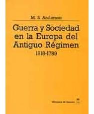 GUERRA Y SOCIEDAD EN LA EUROPA DEL ANTIGUO RÉGIMEN (1618-1789)