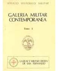 GALERÍA MILITAR CONTEMPORÁNEA. LA REAL Y MILITAR ORDEN DE SAN FERNANDO: ORIGEN Y VICISITUDES DE LA ORDEN, LUCHAS ESPAÑOLAS FRENTE AL COMUNISMO